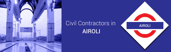 Civil Contractors in Airoli