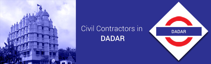 Civil Contractors in Dadar