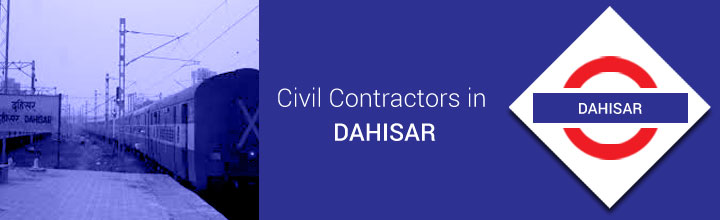 Civil Contractors in Dahisar