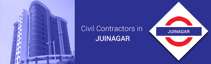Civil Contractors in Juinagar