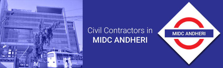 Civil Contractors in MIDC Andheri East