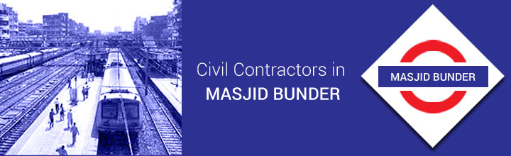 Civil Contractors in Masjid Bunder