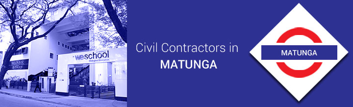 Civil Contractors in Matunga