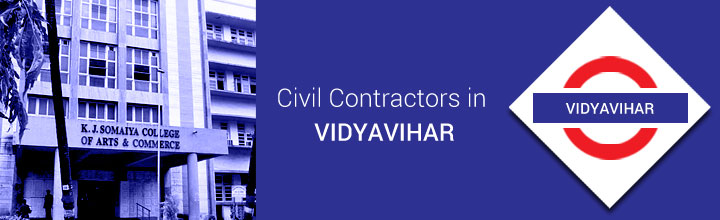 Civil Contractors in Vidyavihar