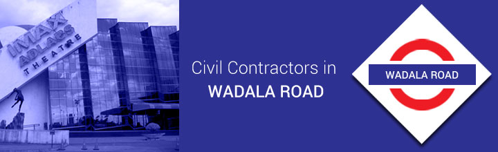 Civil Contractors in Wadala
